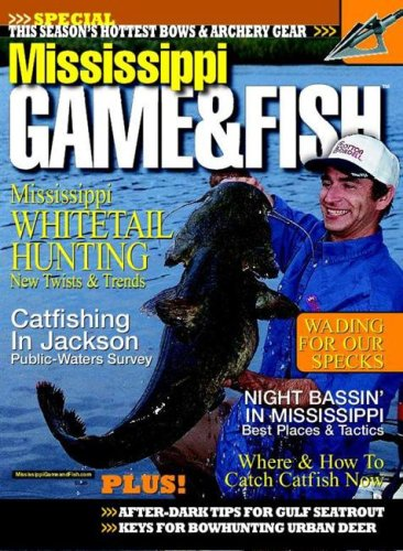 Mississippi louisiana game fish magazine subscription for Ms game and fish