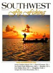Southwest Fly Fishing Magazine - 2012-05-01